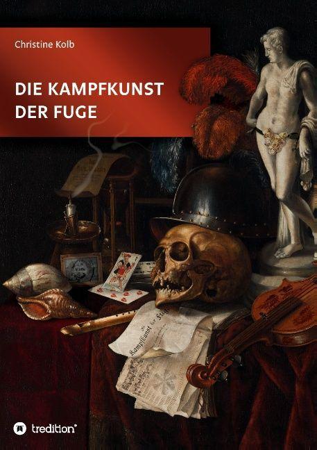 Die Kampfkunst der Fuge als Buch von Christine ...