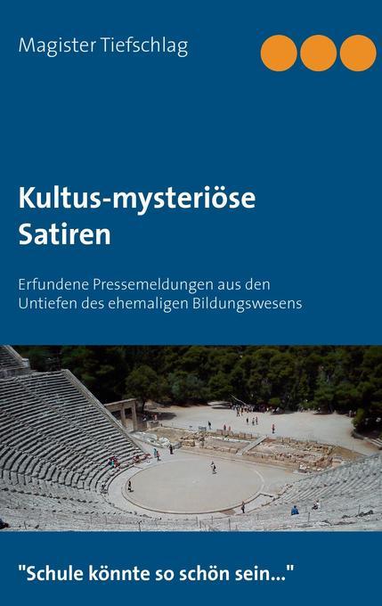 Kultus-mysteriöse Satiren als Buch von Magister...
