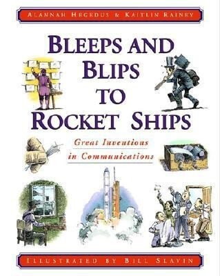 Bleeps and Blips to Rocket Ships: Great Inventions in Communications als Taschenbuch