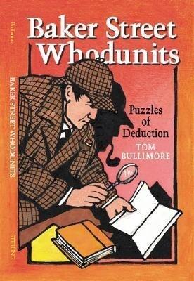 Baker Street Whodunits: Puzzles of Deduction als Taschenbuch