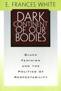 Dark Continent Of Our Bodies