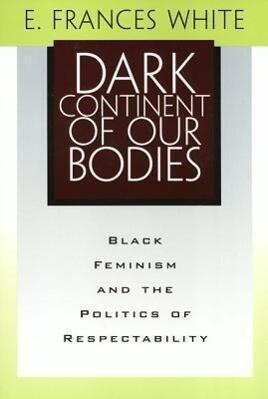 Dark Continent Of Our Bodies als Taschenbuch