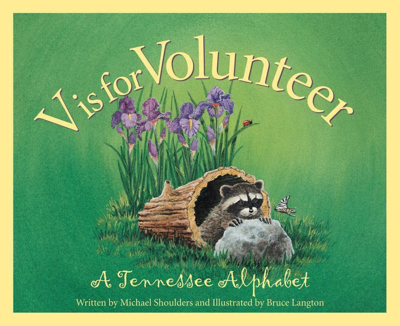 V is for Volunteer: A Tennessee Alphabet als Buch