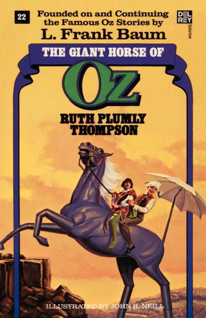 Giant Horse of Oz (the Wonderful Oz Books, #22) als Taschenbuch