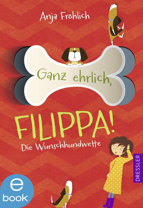 Ganz ehrlich, Filippa! als eBook