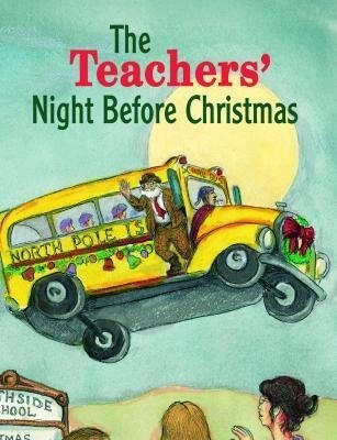 The Teachers' Night Before Christmas als Buch