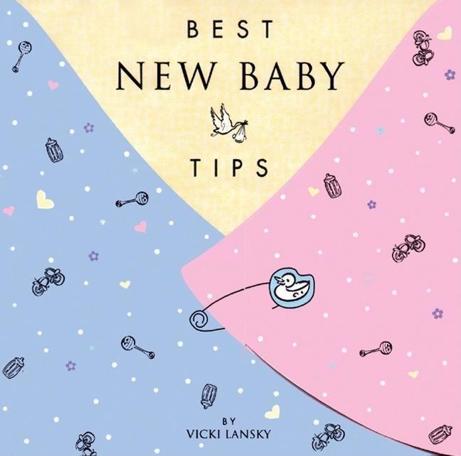 Best New Baby Tips als Taschenbuch