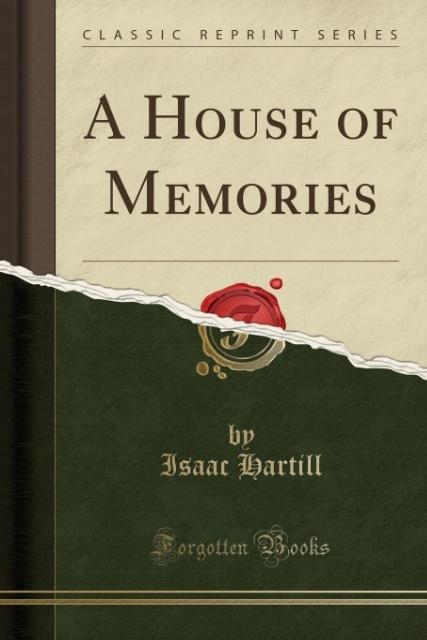 A House of Memories (Classic Reprint) als Tasch...
