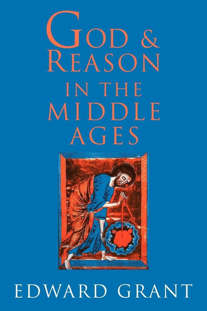God and Reason in the Middle Ages als Buch