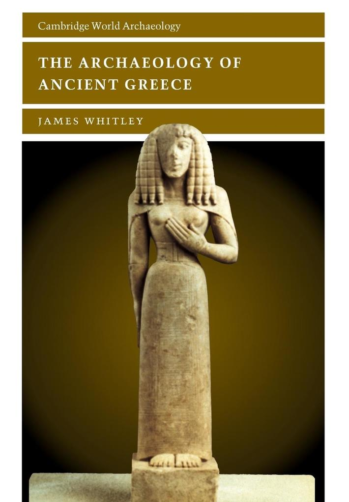 The Archaeology of Ancient Greece als Buch