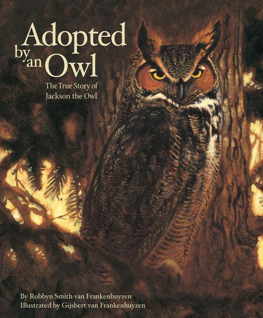 Adopted by an Owl: The True Story of Jackson the Owl als Buch