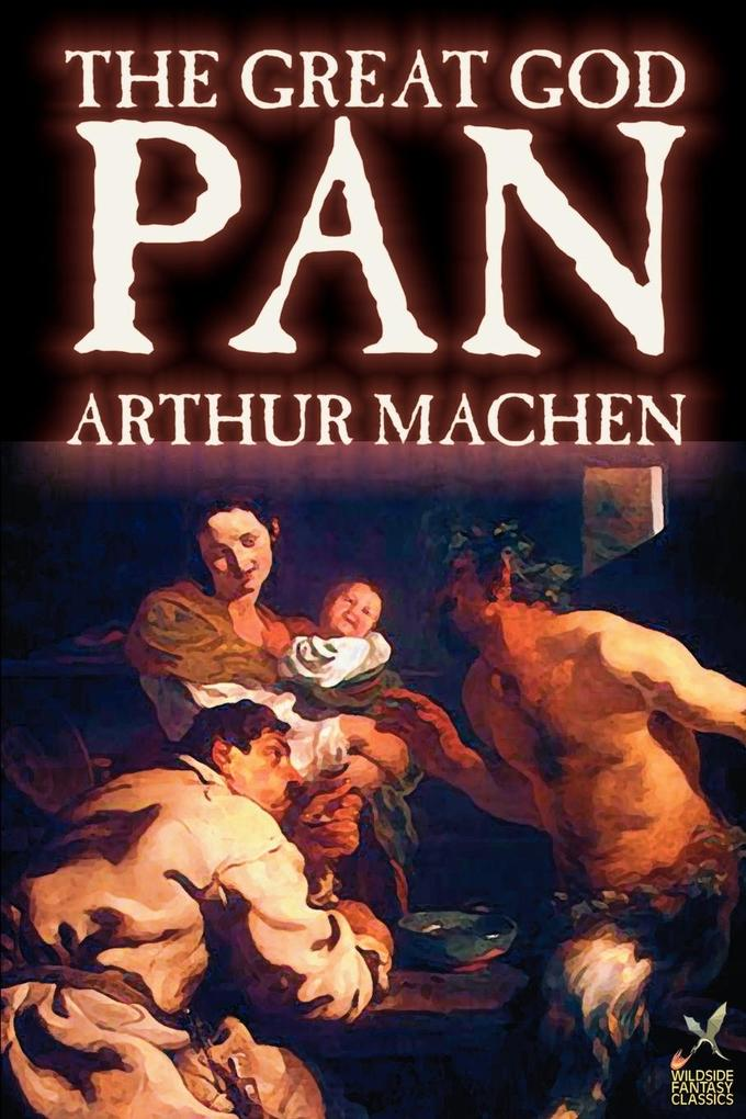 Great God Pan by Arthur Machen, Fiction, Horror als Taschenbuch