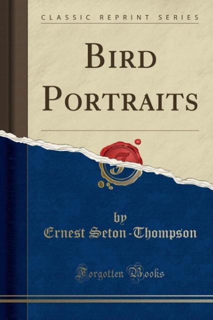 Bird Portraits (Classic Reprint) als Taschenbuc...