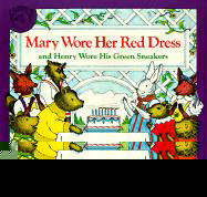 Mary Wore Her Red Dress and Henry Wore His Green Sneakers als Taschenbuch
