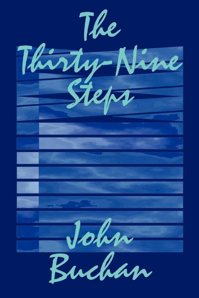 The Thirty-Nine Steps by John Buchan, Fiction, Mystery & Detective als Taschenbuch