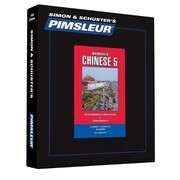 Pimsleur Chinese (Mandarin) Level 5 CD: Learn to Speak and Understand Mandarin Chinese with Pimsleur Language Programs