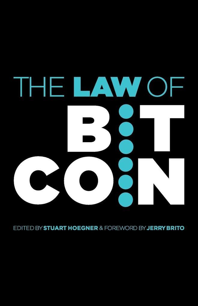 The Law of Bitcoin als Buch von Jerry Brito Et Al