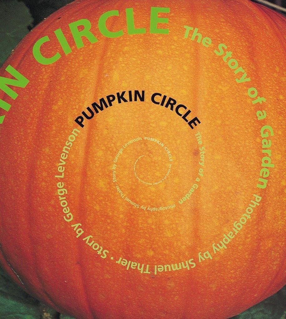 Pumpkin Circle: The Story of a Garden als Taschenbuch