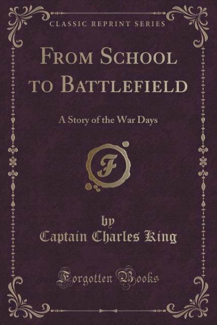 From School to Battlefield als Taschenbuch von ...