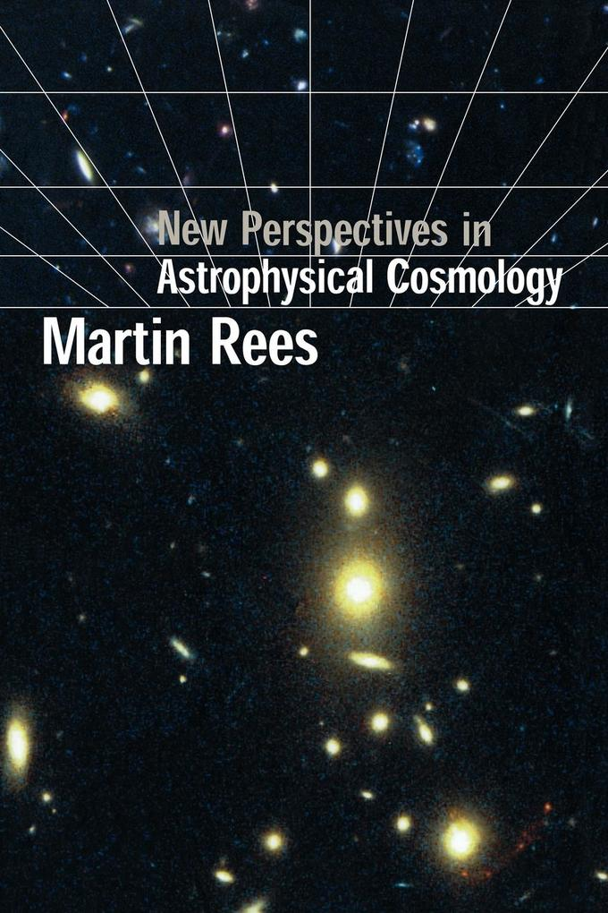 New Perspectives in Astrophysical Cosmology als Buch