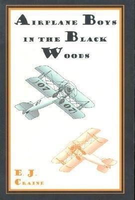 Airplane Boys in the Black Woods als Taschenbuch