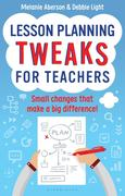 Lesson Planning Tweaks for Teachers