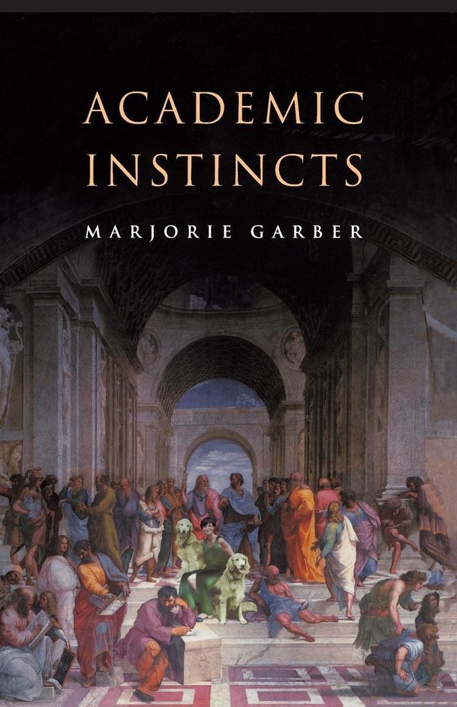 Academic Instincts als Taschenbuch