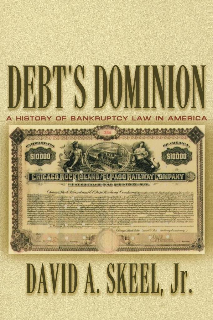Debt's Dominion: A History of Bankruptcy Law in America als Taschenbuch