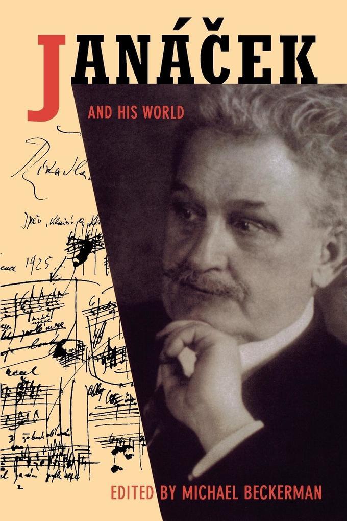 Janácek and His World als Taschenbuch