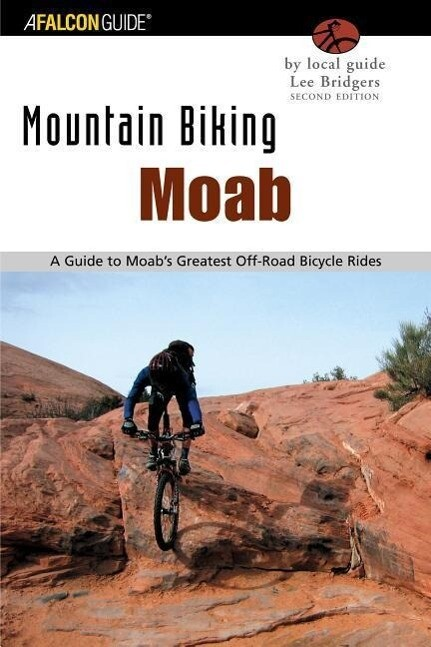 Moab: A Guide to Moab's Greatest Off-Road Bicycle Rides als Taschenbuch
