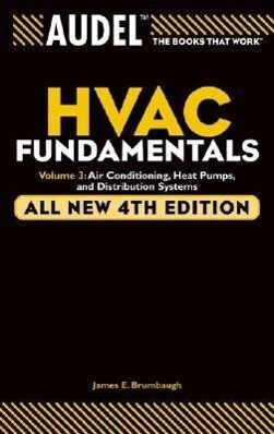 Audel HVAC Fundamentals Volume 3 Air-Conditioning, Heat Pumps, and Distribution Systems als Taschenbuch
