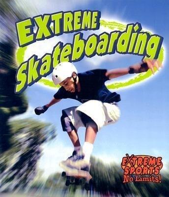 Extreme Skateboarding als Taschenbuch