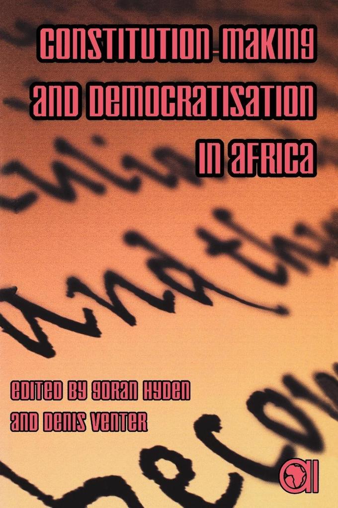 Constitution-Making and Democratisation in Africa als Taschenbuch