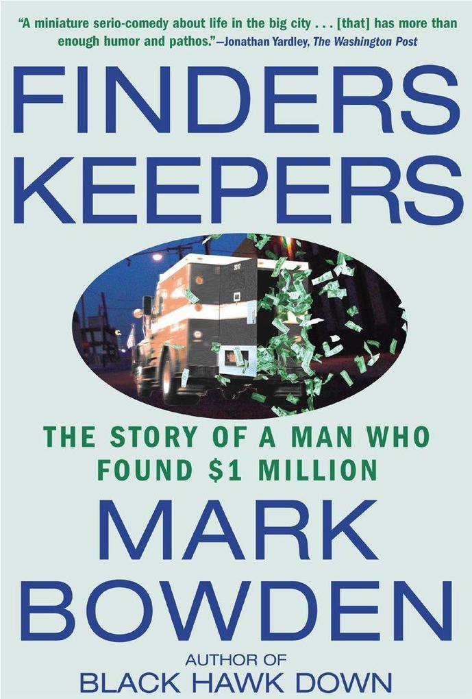 Finders Keepers: The Story of a Man Who Found $1 Million als Taschenbuch