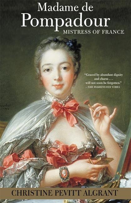 Madame de Pompadour: Mistress of France als Taschenbuch