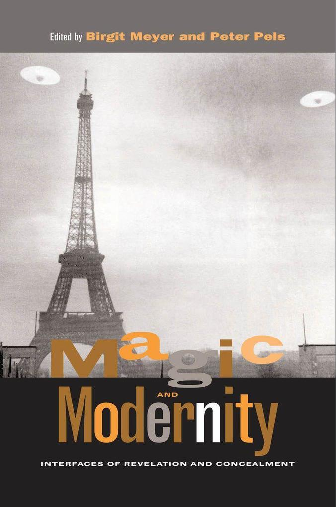 Magic and Modernity: Interfaces of Revelation and Concealment als Taschenbuch