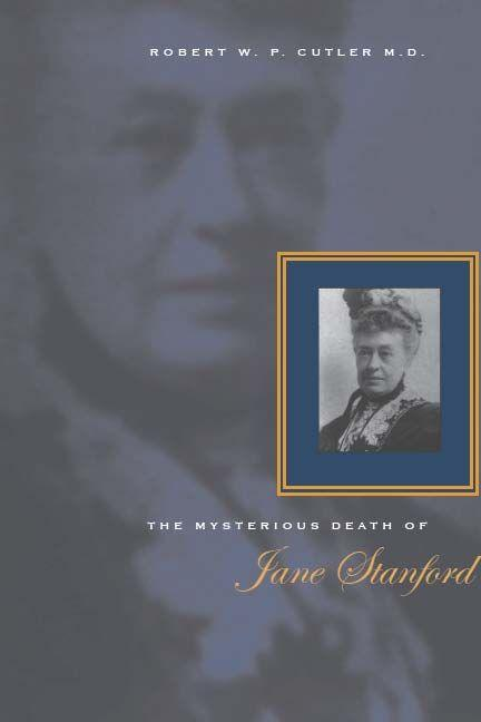 The Mysterious Death of Jane Stanford als Buch