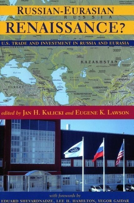 Russian-Eurasian Renaissance?: U.S. Trade and Investment in Russia and Eurasia als Taschenbuch