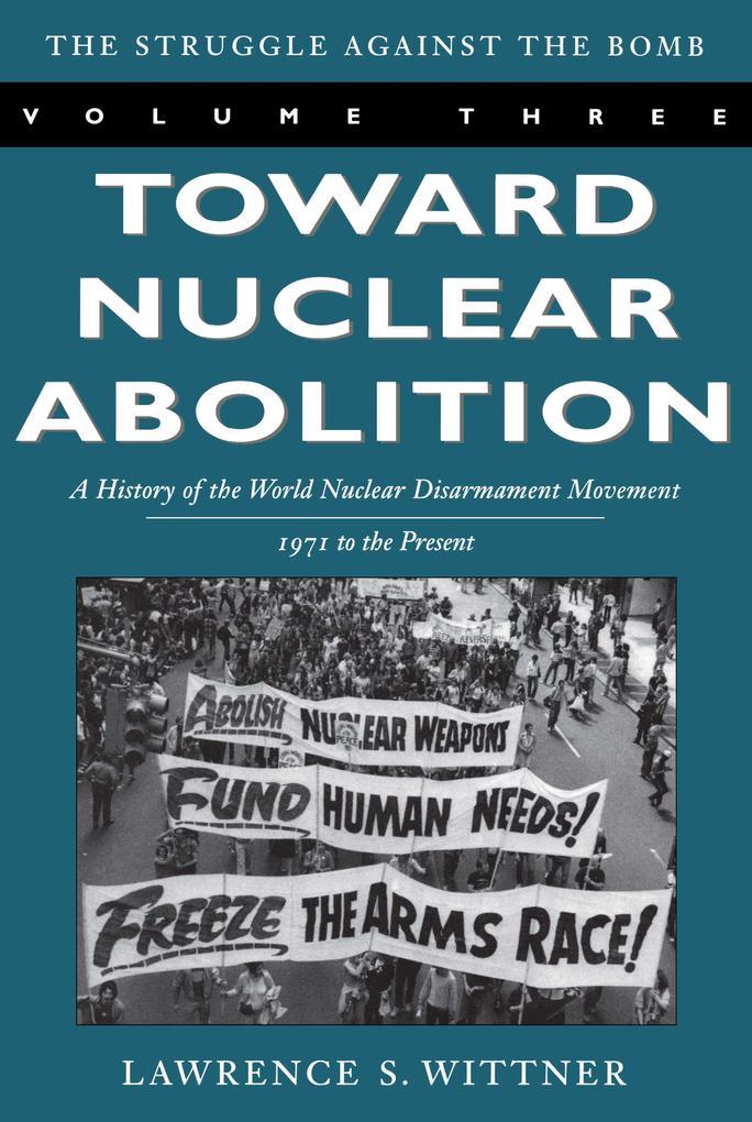 Toward Nuclear Abolition als Taschenbuch