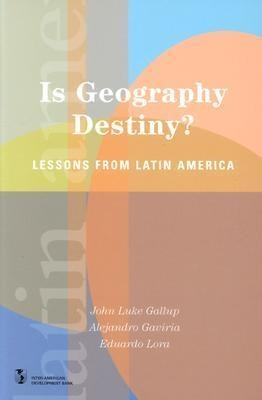 Is Geography Destiny?: Lessons from Latin America als Taschenbuch