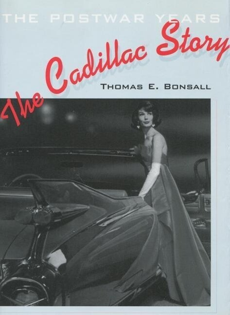 The Cadillac Story: The Postwar Years als Buch