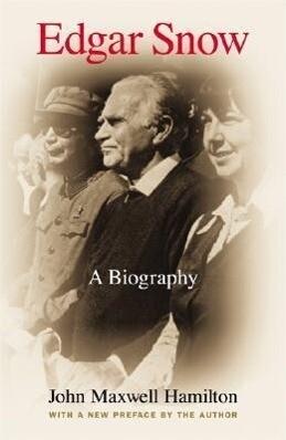 Edgar Snow: A Biography als Taschenbuch