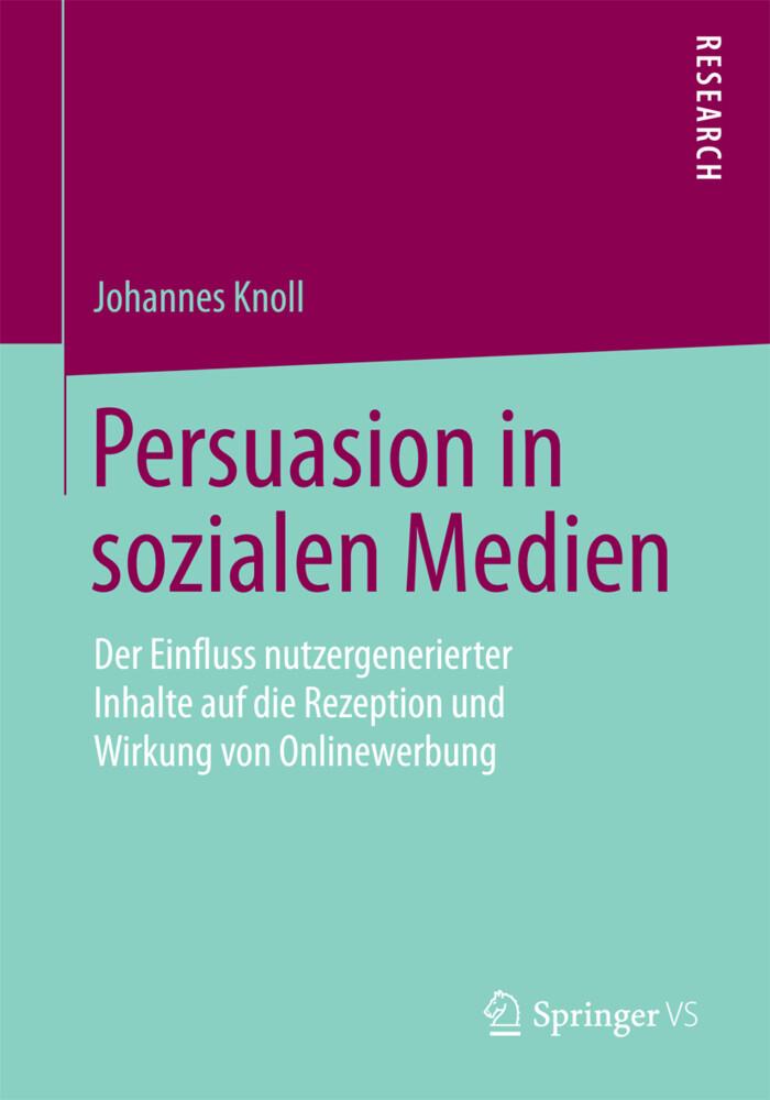 Persuasion in sozialen Medien als Buch von Joha...