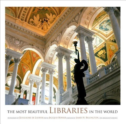 The Most Beautiful Libraries in the World als Buch