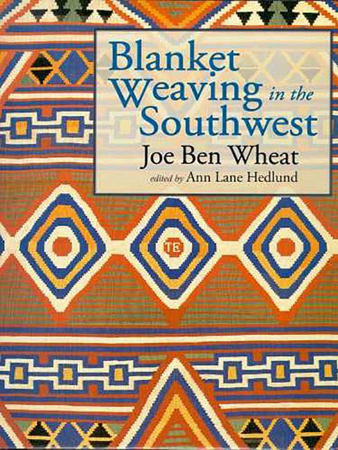 Blanket Weaving in the Southwest als Buch