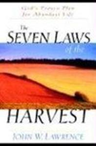 The Seven Laws of the Harvest: God's Proven Plan for Abundant Life als Taschenbuch