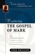 Exploring the Gospel of Mark: An Expository Commentary