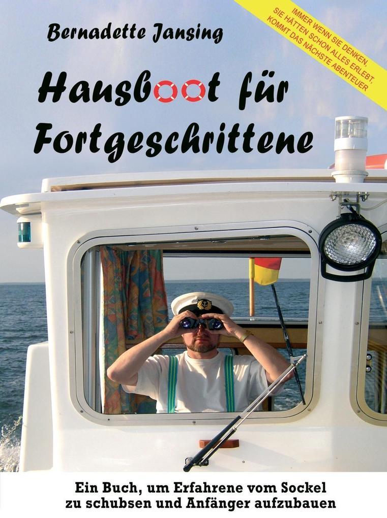 Hausboot für Fortgeschrittene als Buch von Bern...