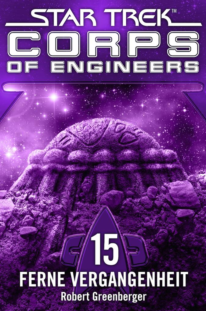 Star Trek - Corps of Engineers 15: Ferne Vergangenheit als eBook