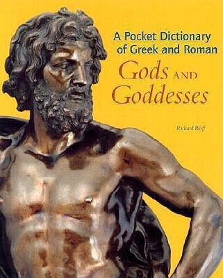 A Pocket Dictionary of Greek and Roman Gods and Goddesses als Buch